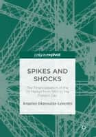 Spikes and Shocks ebook by Angelos Gkanoutas-Leventis