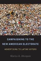 White backlash ebook by marisa abrajano 9781400866489 rakuten kobo campaigning to the new american electorate advertising to latino voters ebook by marisa abrajano fandeluxe Epub