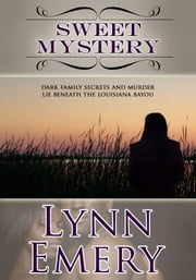 Sweet Mystery ebook by Lynn Emery
