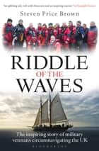 Riddle of the Waves ebook by Steven Price Brown