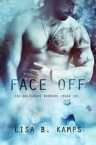 Face Off - The Baltimore Banners, #10 ebook by