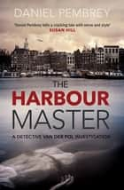 The Harbour Master ebook by
