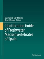 Identification Guide of Freshwater Macroinvertebrates of Spain ebook by