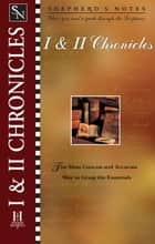 Shepherd's Notes: I & II Chronicles ebook by Winfried Corduan