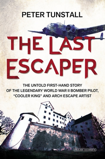 The Last Escaper ebook by Peter Tunstall