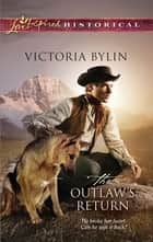 The Outlaw's Return ebook by Victoria Bylin