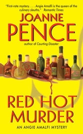 Red Hot Murder - An Angie Amalfi Mystery ebook by Joanne Pence