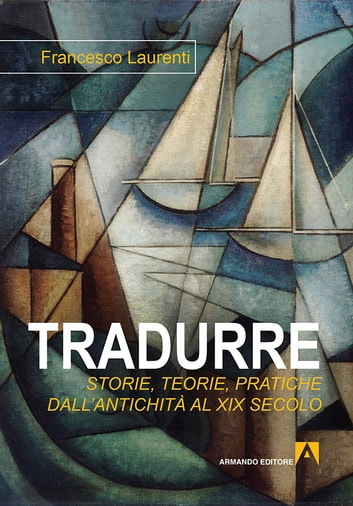 Tradurre ebook by Francesco Laurenti