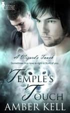 Temple's Touch ebook by Amber Kell