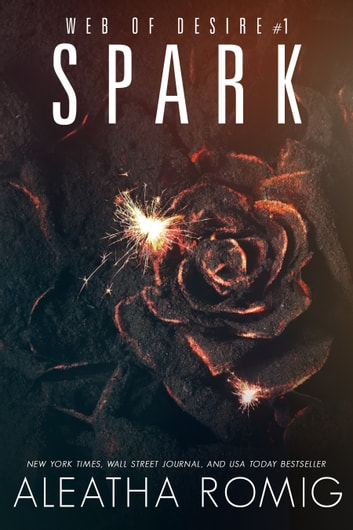 Spark ebook by Aleatha Romig