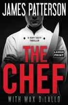 The Chef ekitaplar by James Patterson, Max DiLallo