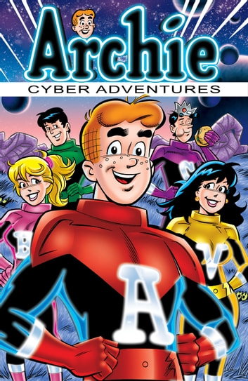 Archie: Cyber Adventures ebook by Stephen Oswald