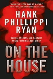 On the House ebook by Hank Phillippi Ryan