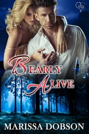 Bearly Alive - A Crimson Hollow Novella ebook by Marissa Dobson