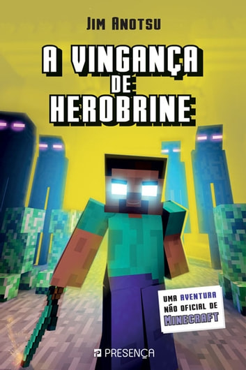 A Vingança de Herobrine ebook by Jim Anotsu