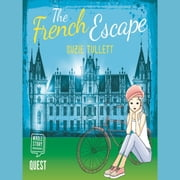 The French Escape audiobook by Suzie Tullett