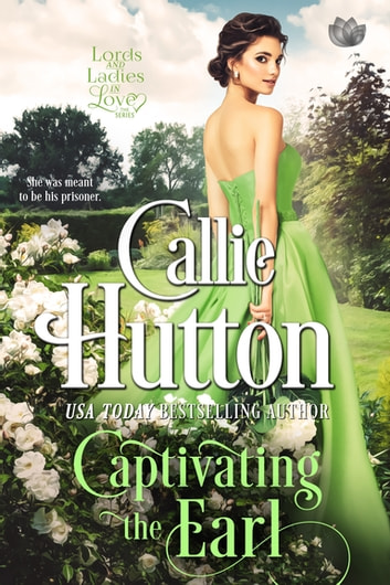 Captivating the Earl ebook by Callie Hutton