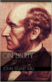 On Liberty ebook by John Stuart Mill