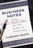 Business Notes ebook by Florence Isaacs