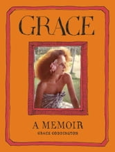 Grace - A Memoir ebook by Grace Coddington