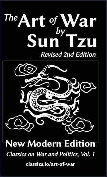 The Art of War By Sun Tzu - New Modern Edition ebook by Sun Tzu,Jeff Mcneill
