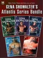 Gena Showalter's Atlantis Series Bundle ebook by Gena Showalter