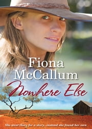 NOWHERE ELSE ebook by FIONA MCCALLUM