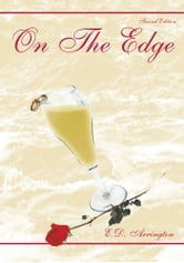 On The Edge - (Second Edition) ebook by E.D. Arrington