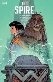 The Spire #6 ebook by Simon Spurrier,Jeff Stokely