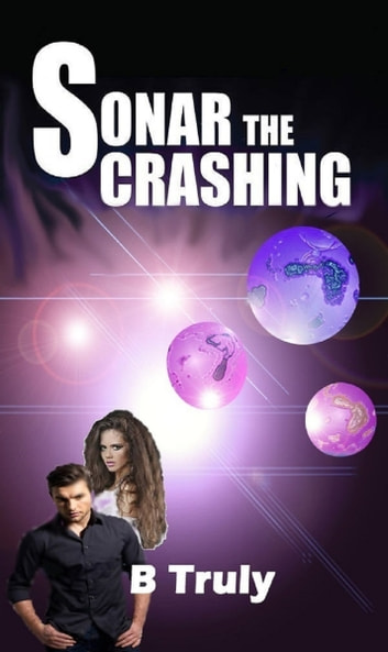 Sonar The Crashing ebook by B Truly