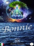 Bonnie ebook by Oliviero Giacomo