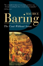 The Coat Without Seam ebook by Maurice Baring
