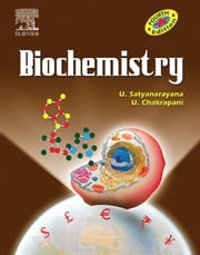Biochemistry ebook by U Satyanarayana, M.Sc., Ph.D.,...