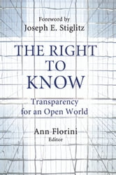 The Right to Know - Transparency for an Open World ebook by