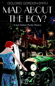 Mad About the Boy? ebook by Dolores Gordon-Smith