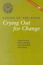 Voices of the Poor: Volume 2: Crying Out for Change ebook by Petesch, Patt