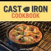 Cast Iron Cookbook ebook by Joanna Pruess,Battman