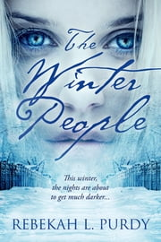 The Winter People ebook by Rebekah L. Purdy