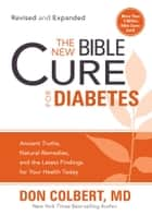 The New Bible Cure For Diabetes ebook by Don Colbert, MD