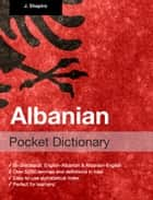 Albanian Pocket Dictionary ebook by John Shapiro