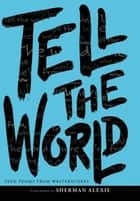 Tell the World ebook by WritersCorps