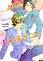 ...and I Love You - My Classmate Tateno ebook by Masato Inoue