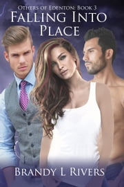 Falling Into Place - Others of Edenton: Book 3 ebook by Brandy L Rivers