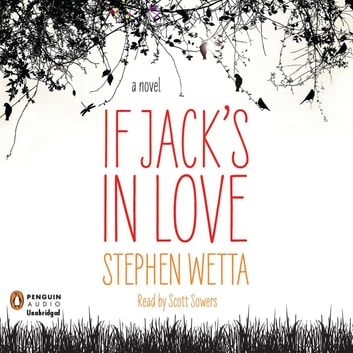 If Jack's in Love audiobook by Stephen Wetta