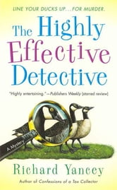 The Highly Effective Detective ebook by Richard Yancey