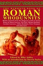 The Mammoth Book of Roman Whodunnits ebook by Mike Ashley