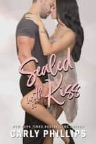 Sealed with a Kiss ebooks by Carly Phillips
