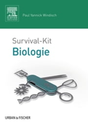Survival-Kit Biologie ebook by Paul Yannick Windisch