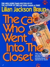 The Cat Who Went into the Closet ebook by Lilian Jackson Braun