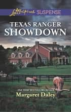 Texas Ranger Showdown ebook by Margaret Daley